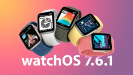 Apple phát hành watchOS 7.6.1 với các bản cập nhật bảo mật quan trọng cho Apple Watch